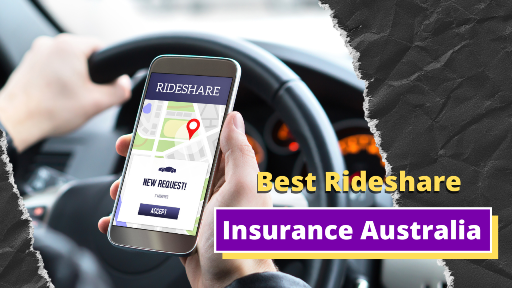 10 Things You Must Need to Know About Best Rideshare Insurance Australia