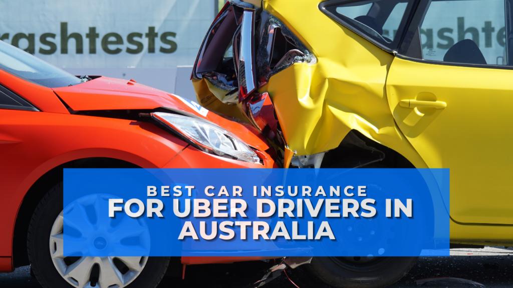 Best Car Insurance for Uber Drivers in Australia